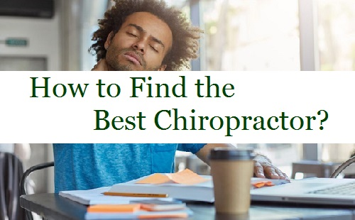 How to Find the Best Chiropractor