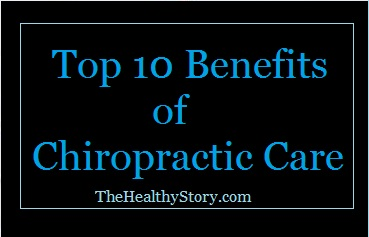 Top 10 Benefits of Chiropractic Care