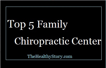Top 5 Family Chiropractic Center